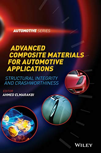 9781118423868: Advanced Composite Materials for Automotive Applications: Structural Integrity and Crashworthiness