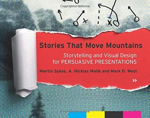 Stories that Move Mountains: Storytelling and Visual: Sykes, Martin and