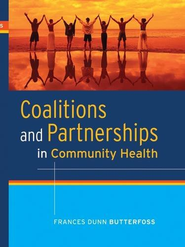 9781118424056: Coalitions and Partnerships in Community Health