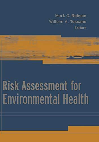 9781118424063: Risk Assessment for Environmental Health