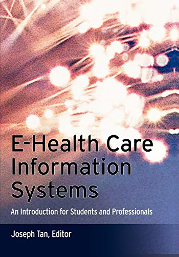 9781118425770: E-Health Care Information Systems: An Introduction for Students and Professionals