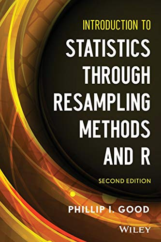 9781118428214: Introduction to Statistics Through Resampling Methods and R