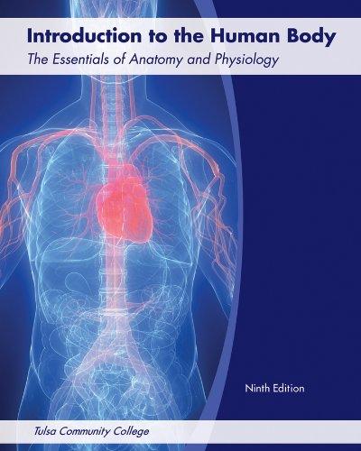 Introduction to the Humn Body: Gerard Tortora