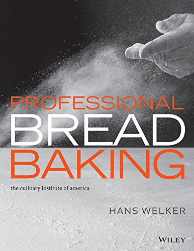 Professional Bread Baking: Hans Welker, The Culinary Institute of America (CIA), Lee Ann Adams,