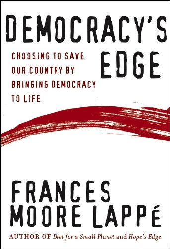 9781118437063: Democracy's Edge: Choosing to Save Our Country by Bringing Democracy to Life