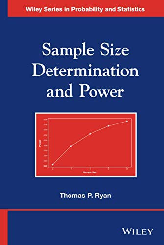 Sample Size Determination and Power (Wiley Series: Ryan, Thomas P.