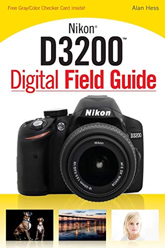 9781118438220: Nikon D3200 Digital Field Guide