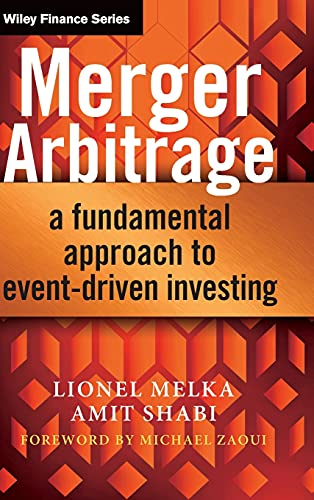 9781118440018: Merger Arbitrage: A Fundamental Approach to Event-Driven Investing (Wiley Finance Series)