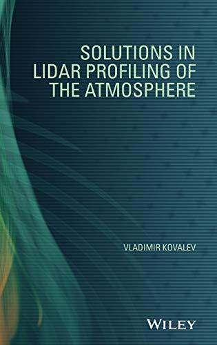 Solutions in Lidar Profiling of the Atmosphere: Kovalev, Vladimir A.
