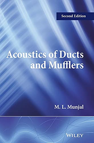 Acoustics of Ducts and Mufflers: Munjal, M. L.
