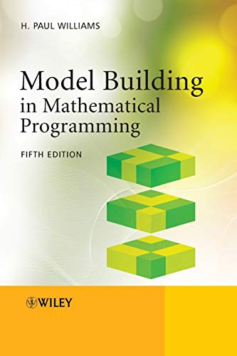 9781118443330: Model Building in Mathematical Programming