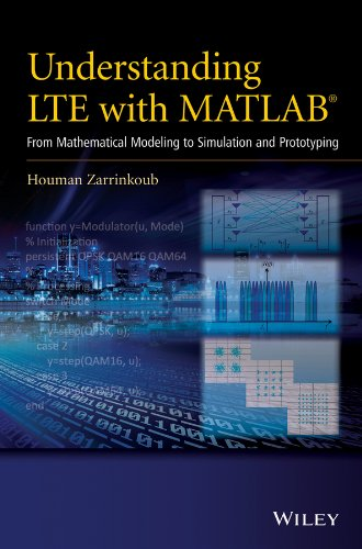 9781118443415: Understanding LTE with MATLAB: From Mathematical Modeling to Simulation and Prototyping