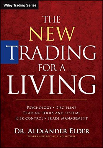 The New Trading for a Living + Website: Elder, Alexander
