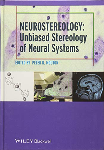 9781118444214: Neurostereology: Unbiased Stereology Of Neural Systems