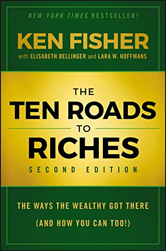 9781118445075: The Ten Roads to Riches: The Ways the Wealthy Got There (And How You Can Too!)