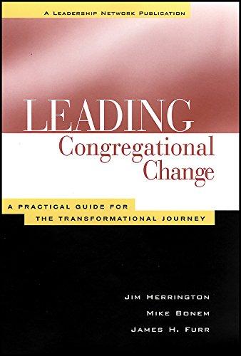 9781118446201: Lead Congregational Change (Jossey–Bass Leadership Network Series)