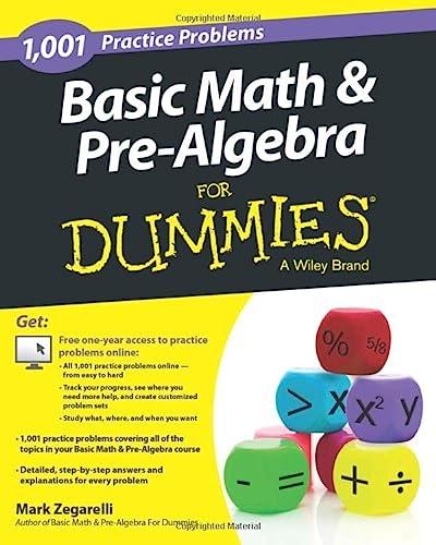 Basic Math and Pre-Algebra: 1,001 Practice Problems: Mark Zegarelli