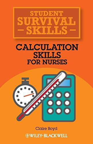 9781118448892: Calculation Skills for Nurses (Student Survival Skills)