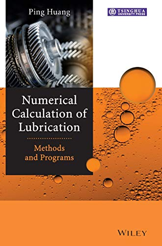 9781118451199: Numerical Calculation of Lubrication: Methods and Programs