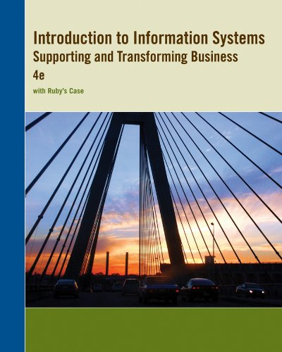 9781118452134: Introduction to Information Systems Supporting and Transforming Business 4e