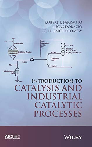 9781118454602: Introduction to Catalysis and Industrial Catalytic Processes