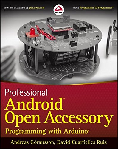 9781118454763: Professional Android Open Accessory Programming with Arduino (Wrox Programmer to Programmer)