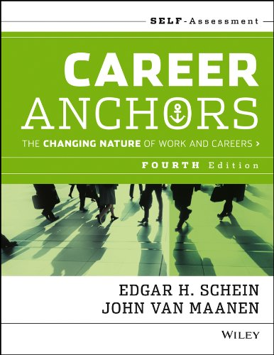 Career Anchors: The Changing Nature of Work and Careers Self Assessment, Fourth Edition (Paperback)...