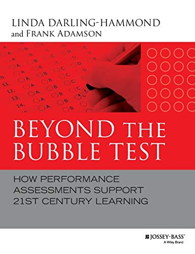 9781118456187: Beyond the Bubble Test: How Performance Assessments Support 21st Century Learning