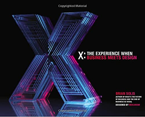 9781118456545: X: The Experience When Business Meets Design