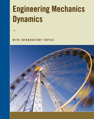 9781118458297: Engineering Mechanics Dynamics 7e with Introductory Topics (Engineering Mechanics)