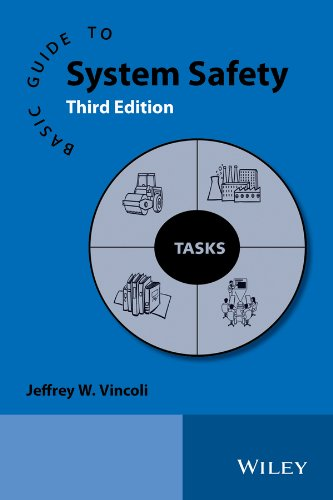 Basic Guide to System Safety: Vincoli, Jeffrey W.