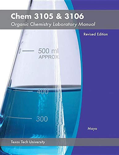 9781118462614: Chem 3105 & 3106: Organic Chemistry Laboratory Manual Revised Edition (Texas Tech University)