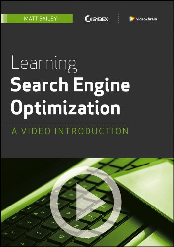 9781118466032: Learning Search Engine Optimization: A Video Introduction