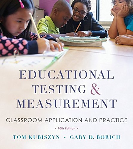 9781118466490: Educational Testing and Measurement Classroom Application and Practice 10E
