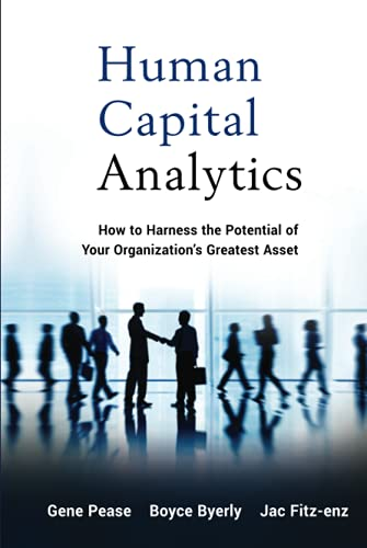 9781118466766: Human Capital Analytics: How to Harness the Potential of Your Organization's Greatest Asset
