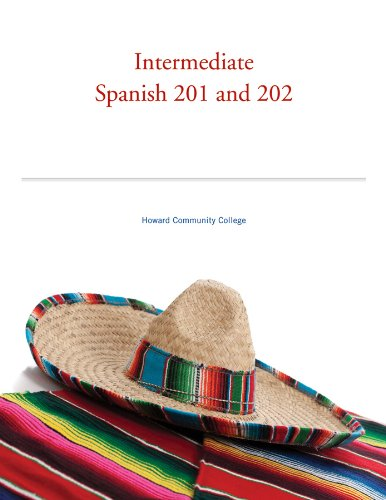 Intermediate Spanish 201 and 202: Kim Potowski; Silvia Sobral; Laila M. Dawson