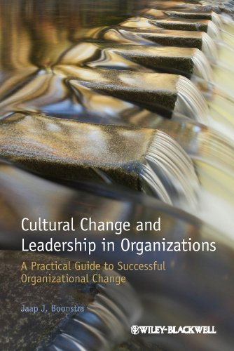 9781118469293: Cultural Change and Leadership in Organizations: A Practical Guide to Successful Organizational Change