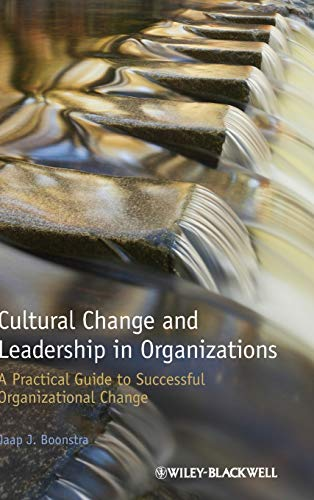 9781118469309: Cultural Change and Leadership in Organizations: A Practical Guide to Successful Organizational Change
