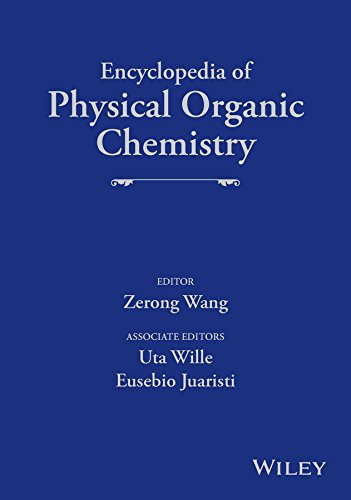 9781118470459: Encyclopedia of Physical Organic Chemistry, , 6 Volume Set