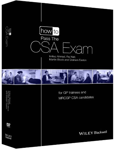 9781118471012: How to Pass the CSA Exam: for GP Trainees and MRCGP CSA Candidates (How to Perform)