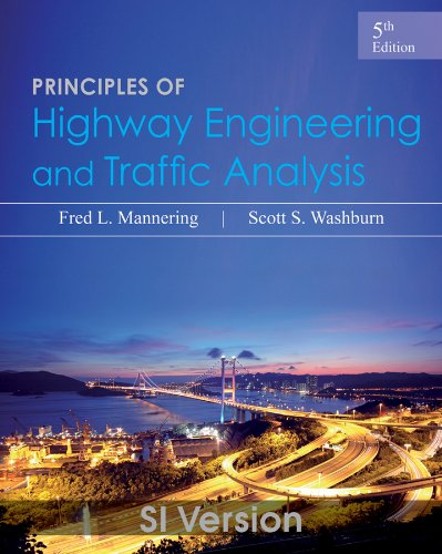 9781118471395: Principles of Highway Engineering and Traffic Analysis