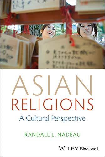 9781118471968: Asian Religions: A Cultural Perspective