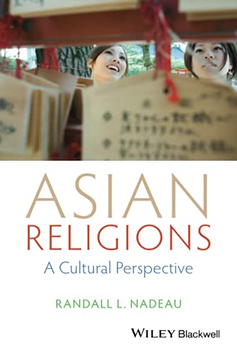 9781118471975: Asian Religions: A Cultural Perspective