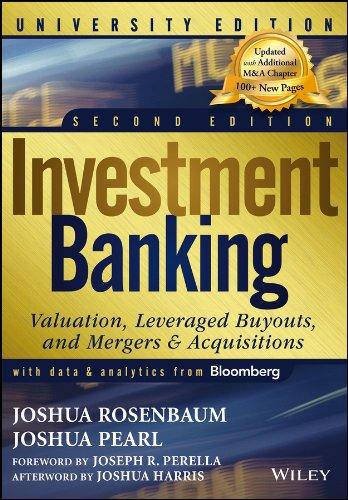 Investment Banking: Valuation, Leveraged Buyouts, and Mergers: Rosenbaum, Joshua,Pearl, Joshua