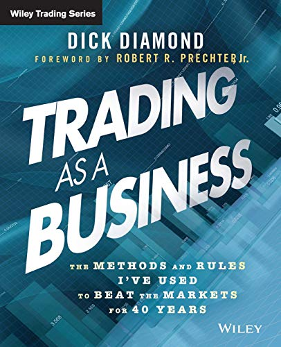 Trading as a Business: Dick Diamond