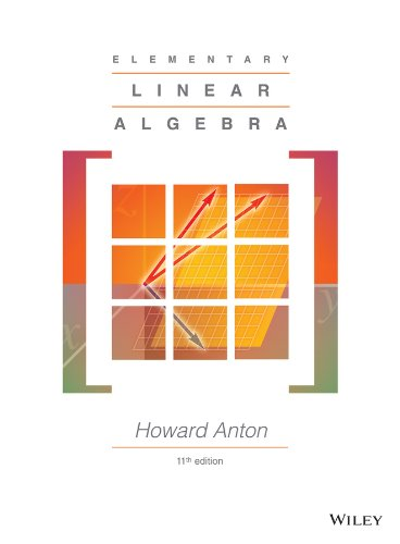 Elementary Linear Algebra: Howard Anton (author)