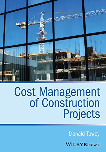 9781118473771: Cost Management of Construction Projects