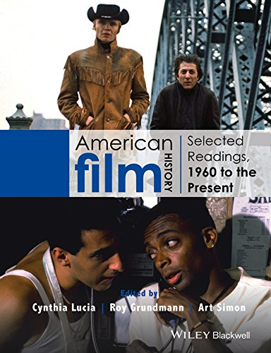 9781118475126: American Film History: Selected Readings, 1960 to the Present