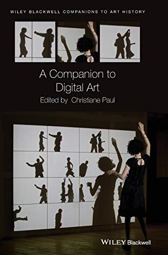 9781118475201: A Companion to Digital Art (Blackwell Companions to Art History)