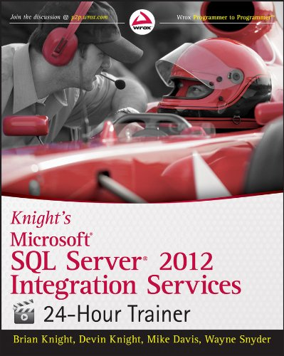 9781118479582: Knight's Microsoft SQL Server 2012 Integration Services 24-Hour Trainer (Wrox Programmer to Programmer)